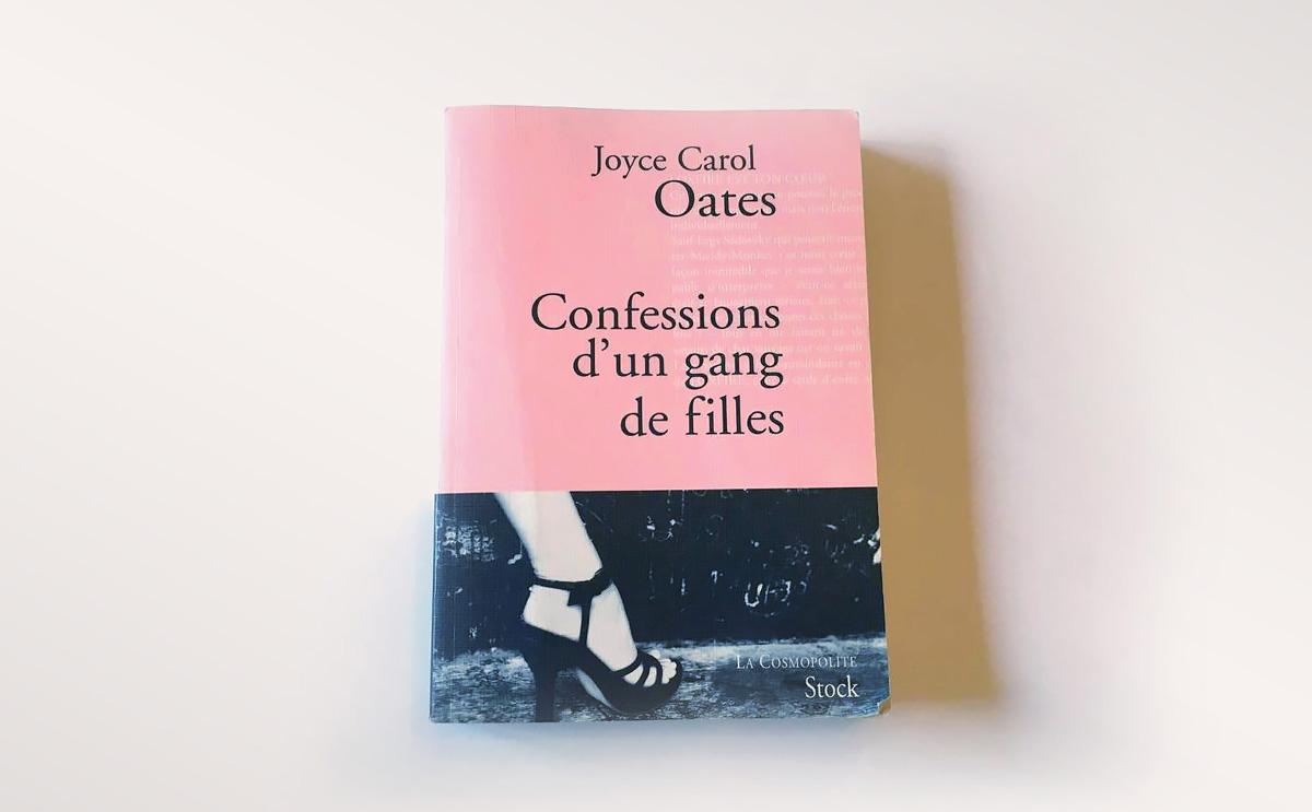 Livre - Confessions d'un gang de filles - Oates